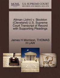 Altman (John) V. Stockton (Cleveland) U.S. Supreme Court Transcript of Record with Supporting Pleadings