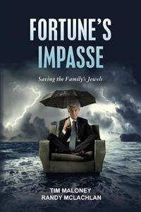 Fortune's Impasse: Saving the Family's Jewels