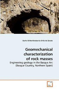 Geomechanical Characterization of Rock Masses