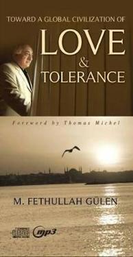 Toward a Global Civilization of Love & Tolerance