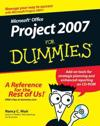 Microsoft Project 2007 for Dummies [With CDROM]