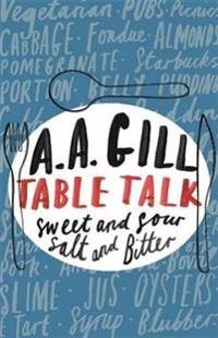 Table talk - sweet and sour, salt and bitter
