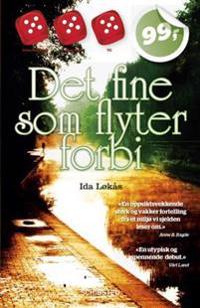 Det fine som flyter forbi - Ida Løkås | Ridgeroadrun.org