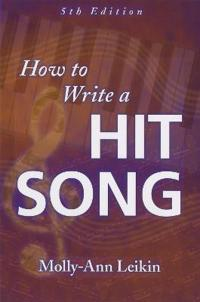 How to Write a Hit Song