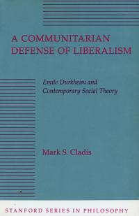 A Communitarian Defense of Liberalism
