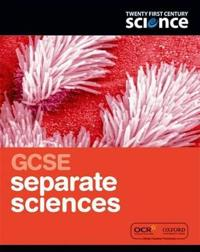 Twenty First Century Science: GCSE Separate Science Student Book