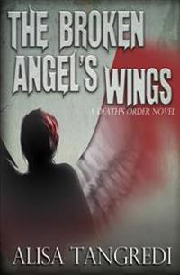 The Broken Angel's Wings