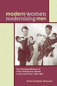 Modern Women Modernizing Men