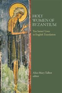 Holy Women of Byzantium