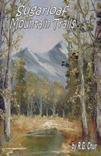 Sugarloaf Mountain Trails