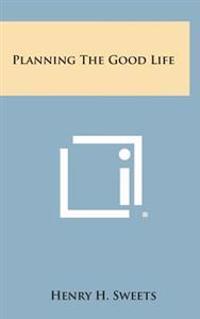 Planning the Good Life
