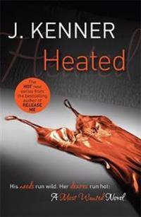 Heated: most wanted book 2