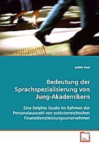 Bedeutung der Sprachspezialisierung von Jung-Akademikern