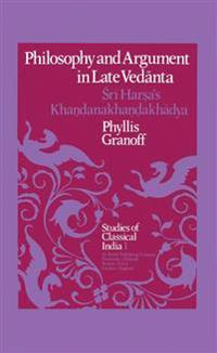 Philosophy and Argument in Late Vedanta