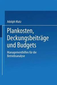 Plankosten, Deckungsbeiträge Und Budgets