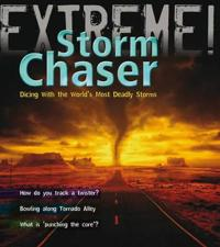 Storm Chaser!