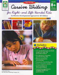 Cursive Writing for Right- & Left- Handed Kids, Ages 8 - 13: An Effective Developmental Approach for All Children