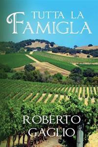Tutta La Famigla: An Italian American Family