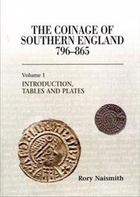 The Coinage of Southern England 796-865