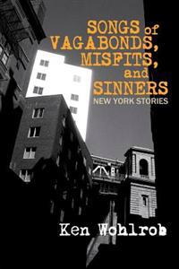 Songs of Vagabonds, Misfits, and Sinners