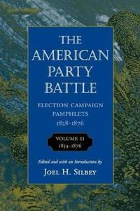 The American Party Battle