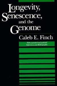 Longevity, Senescence, and the Genome