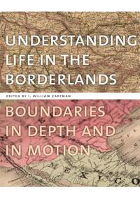 Understanding Life in the Borderlands