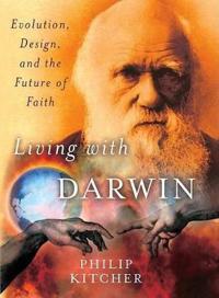 Living With Darwin
