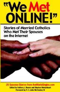 We Met Online!''
