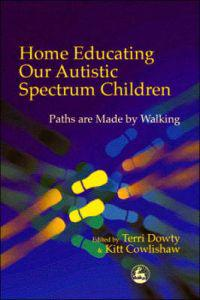Home Educating Our Autistic Spectrum Children