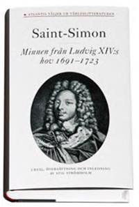 Minnen från Ludvig XIV:s hov 1691-1723