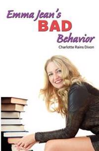 Emma Jean's Bad Behavior