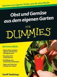 Obst und Gemuse aus dem eigenen Garten fur Dummies