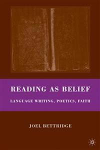 Reading As Belief