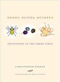 Honey, Olives, Octopus