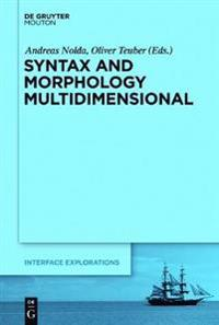 Syntax and Morphology Multidimensional