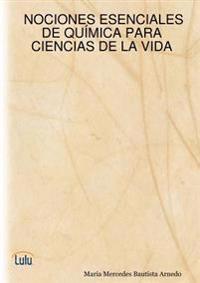 Nociones Esenciales De Quimica Para Ciencias De La Vida