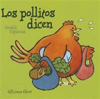 Los Pollitos Dicen = The Chicks They Say