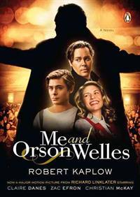 Me and Orson Welles