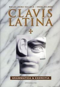 Clavis Latina I - Grammatica & Exercitia