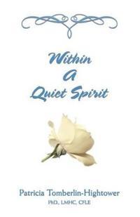 Within a Quiet Spirit