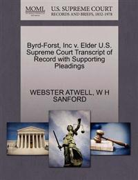 Byrd-Forst, Inc V. Elder U.S. Supreme Court Transcript of Record with Supporting Pleadings