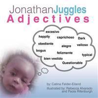 Jonathan Juggles Adjectives: ABC's