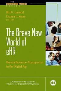 The Brave New World of eHR: Human Resources management in the Digital Age