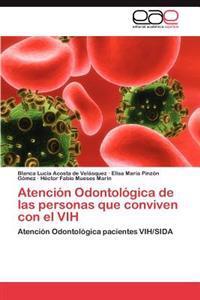 Atencion Odontologica de Las Personas Que Conviven Con El Vih
