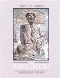 The Body of Myth