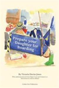 Prepare your daughter for boarding - ensuring your daughter is ready to get