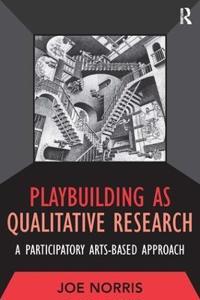 Playbuilding As Qualitative Research