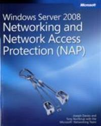 Windows Server 2008 Networking and Network Access Protection (NAP) [With CDROM]