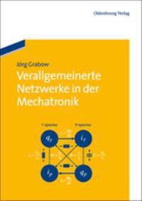 Verallgemeinerte Netzwerke in Der Mechatronik